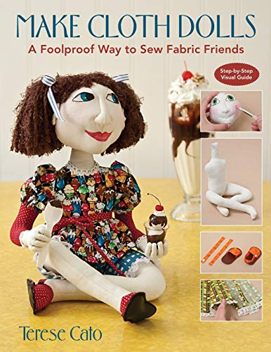Make Cloth Dolls: A Foolproof Way to Sew Fabric Friends for sale  Delivered anywhere in USA