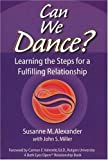 img - for Can We Dance?: Learning the Steps for a Fulfilling Relationship (Both Eyes Open Relationship Books) book / textbook / text book