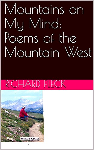 Mountains on My Mind: Poems of the Mountain West