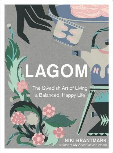 Lagom: The Swedish Art of Living a Balanced, Happy Life - Malaysia Online Bookstore