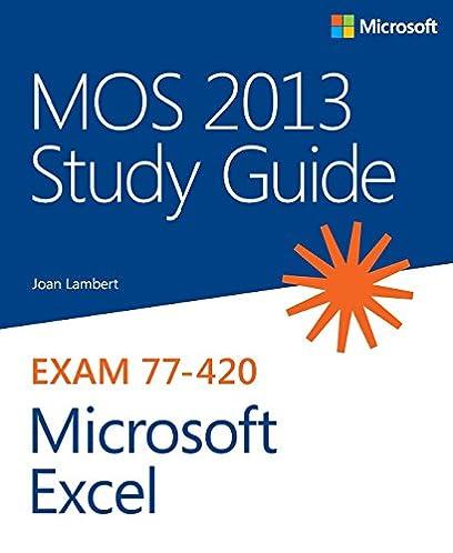 lambert mos 2013 stud gui mic ex p1 mos study guide joan lambert rh amazon com mos 2013 study guide for microsoft excel expert pdf mos study guide excel 2013 pdf