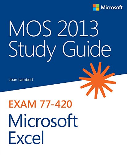- MOS 2013 Study Guide for Microsoft Excel (MOS Study Guide)