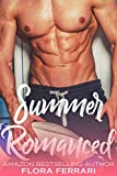 #9: Summer Romanced: An Older Man Younger Woman Romance (A Man Who Knows What He Wants Book 65)