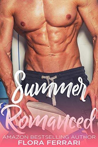 Summer Romanced: An Older Man Younger Woman Romance (A Man Who Knows What He Wants Book 65)