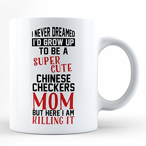 Love Chinese Checkers - Mug for Chinese checkers Mom Mother Unique Perfect gift for Moms who Love Chinese checkers White Coffee Mug by HOM