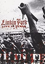 Linkin Park: Live in Texas  Directed by Kimo Proudfoot
