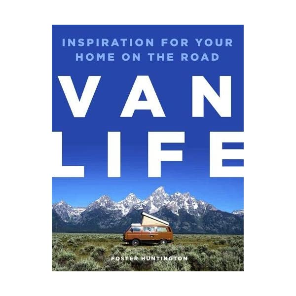 Van Life: Inspiration for your home on the road
