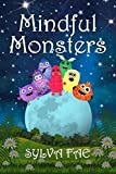 Mindful Monsters (Rainbow Monsters)
