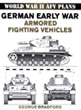 German Early War Armored Fighting Vehicles, George Bradford, 0811733416