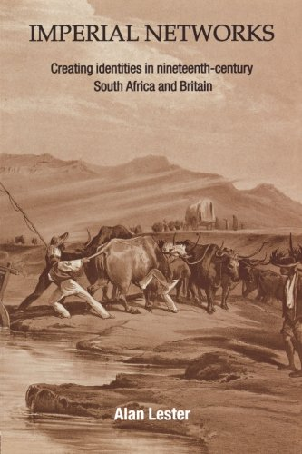 imperial-networks-creating-identities-in-nineteenth-century-south-africa-and-britain