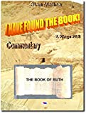 THE BOOK OF RUTH: From the collection of the Bible Studies under the title