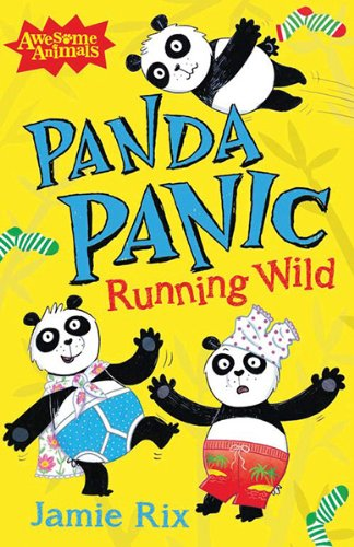 Panda Panic (Awesome Animals) by [Rix, Jamie]