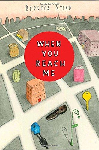 When You Reach Me by Rebecca Stead (2009-07-14)