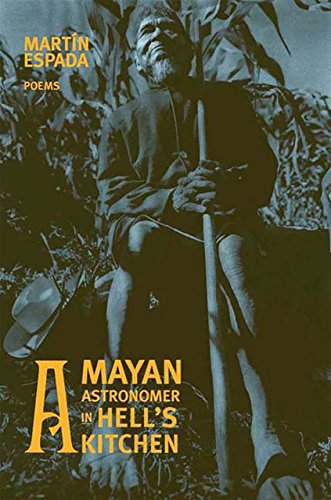 A Mayan Astronomer in Hell's Kitchen: Poems (The Norton Anthology Of Latino Literature Ebook)