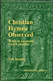 Christian Hymns Observed 9780911009002