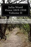 img - for Julia Ward Howe 1819-1910 Volume II book / textbook / text book