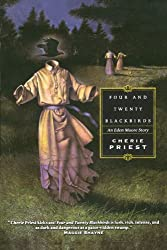 Four and Twenty Blackbirds (Eden Moore)
