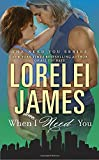 When I Need You <br>(The Need You Series)	 by  Lorelei James in stock, buy online here