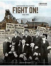 Fight On!: Cape Breton Coal Miners,1900-1925