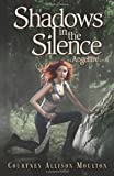 download ebook shadows in the silence (angelfire) paperback – january 28, 2014 pdf epub
