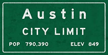 mdrqzdfh Travel Metal Sign Austin City Limit Metal Sign Texas Population Census Travelaustin Tx Wall Art