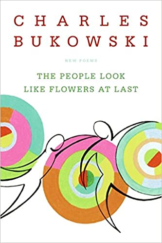 The People Look Like Flowers At Last New Poems Amazones