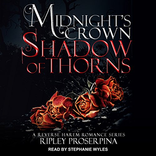 Shadow of Thorns: Midnight's Crown Series, Book 2