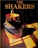 The Shakers (R), L. Edward Purcell and Random House Value Publishing Staff, 0517644576
