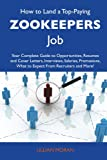 How to Land a Top-Paying Zookeepers Job, Lillian Moran, 1486141560