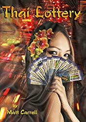 Thai Lottery. and Other Stories from Pattaya, Thailand