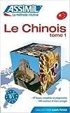 Le Chinois sans Peine, Assimil Language Courses, 270050089X