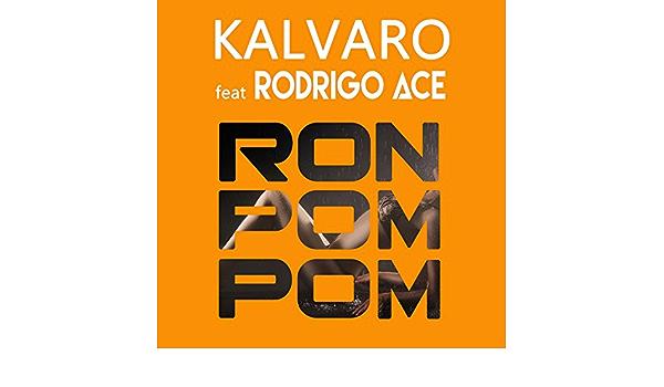 Ron Pom Pom de Kalvaro en Amazon Music - Amazon.es