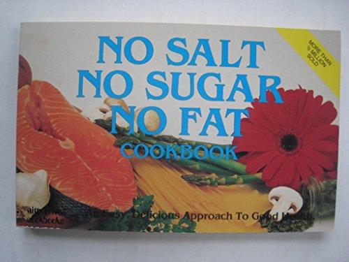 No Salt, No Sugar, No Fat Cook Book (Nitty Gritty - Mall Bristol Stores