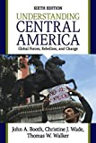 Front cover for the book Understanding Central America by John A. Booth