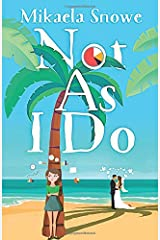Not As I Do: A Career Misfits Clean Romantic Comedy (Book 2) Paperback