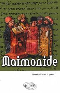Maimonide, Hayoun, Maurice-Ruben