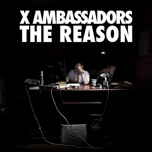 CD : X Ambassadors - Reasons