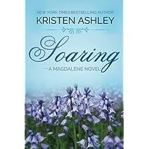 Soaring (The Magdalene Series) (Volume 2) by Kristen Ashley (2015-03-16)