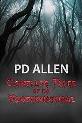 Complete Tales of da Yoopernatural
