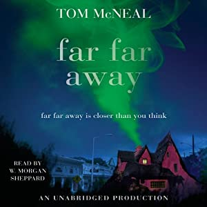 Far Far Away Audiobook