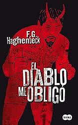 El diablo me obligó (Spanish Edition)