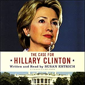 The Case for Hillary Clinton Audiobook