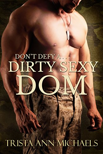 Dirty Sexy Dom Trista Michaels ebook product image