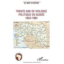 Trente ans de violence politique en Guinée