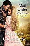 Mail Order Madness (Brides of Beckham Book 3)