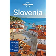 Lonely Planet Slovenia 8th Ed.: 8th Edition