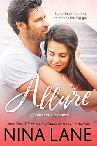 ALLURE (Spiral of Bliss #2) by [Lane, Nina]