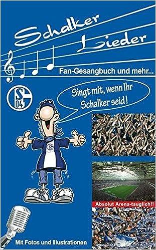 Schalker Lieder Fan Gesangbuch Und Mehr Amazonde Michael