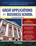 Great Applications for Business School, Second Edition (Spanish Imports - BGR)