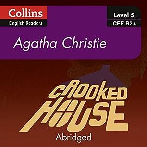 Crooked House: B2+ Collins Agatha Christie ELT Readers Hörbuch von Agatha Christie Gesprochen von: Roger May